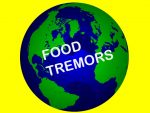 What is a Food Tremor?